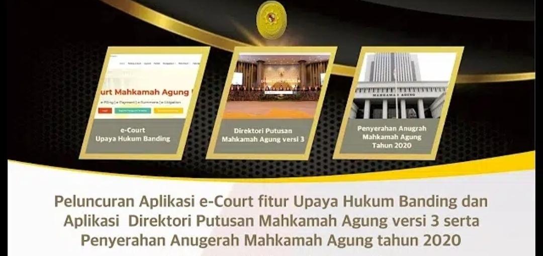 KMA Resmikan e-court Tingkat Banding, Direktori Putusan Mahkamah Agung Versi 3.0, dan Anugerah Mahkamah Agung Tahun 2020